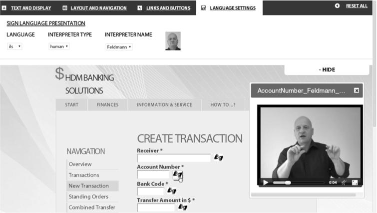 """A demonstrational online banking user interface, based on the GPII/URC platform. Through the Personal Control Panel (shown on the top of the screen) the user can set presentational and other adaptation aspects. Sign language videos are available for the input fields via a special icon. The screenshot shows a video in international sign language (with a human sign language interpreter) for the input field """"account number""""."""