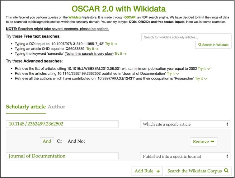 "The OSCAR interface for querying the Wikidata scholarly documents. On the top right of the page we have an input box for free-text search, while on the bottom we have a section dedicated to advanced search. The constructed query retrieves all the articlesciting ""10.1145/2362499.2362502"" published in ""Journal of Documentation""."